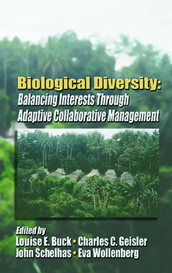 Biological Diversity Balancing Interests Through Adaptive Collaborative Management book cover