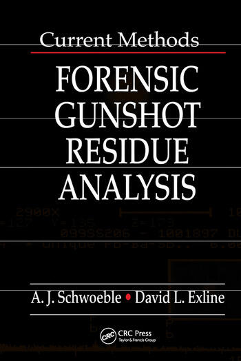 Current Methods in Forensic Gunshot Residue Analysis book cover
