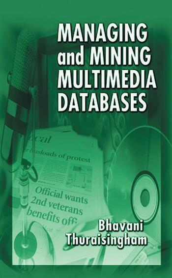 Managing and Mining Multimedia Databases book cover