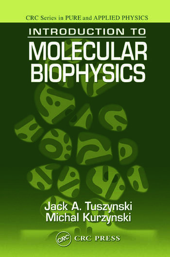 Introduction to Molecular Biophysics book cover