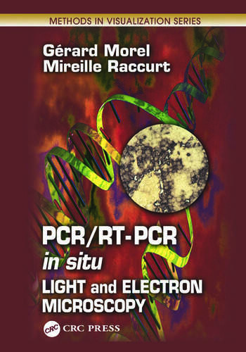 PCR/RT- PCR in situ Light and Electron Microscopy book cover