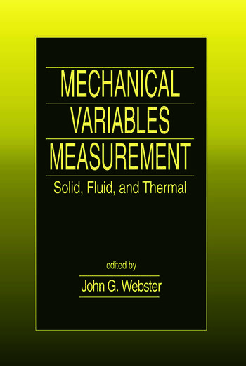 Mechanical Variables Measurement - Solid, Fluid, and Thermal book cover