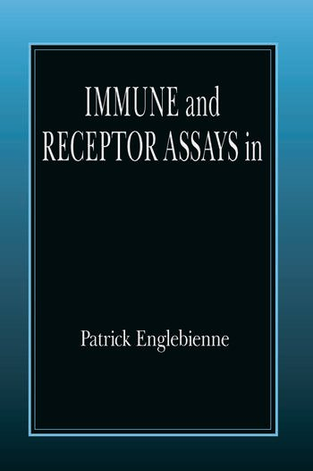 Immune and Receptor Assays in Theory and Practice book cover