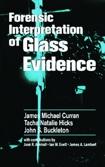 Forensic Interpretation of Glass Evidence book cover