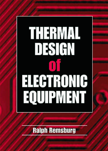 Thermal Design of Electronic Equipment book cover