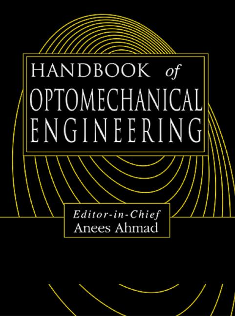 Handbook of Optomechanical Engineering book cover