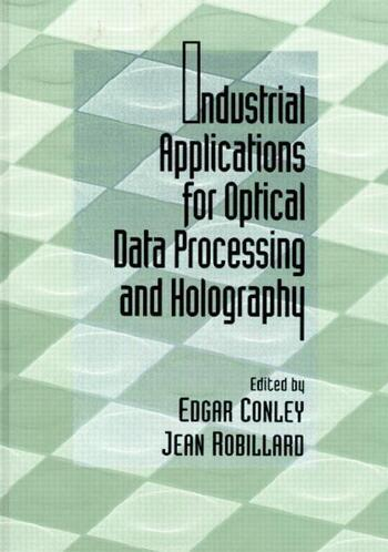 Industrial Applications for Optical Data Processing and Holography book cover