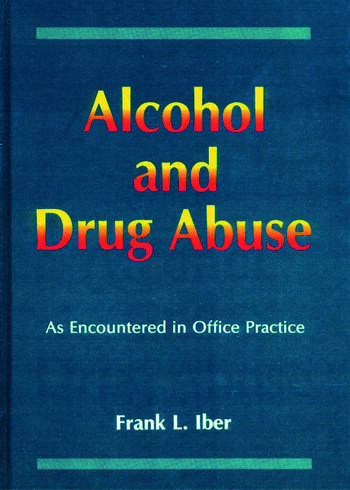 Alcohol and Drug Abuse as Encountered in Office Practice book cover