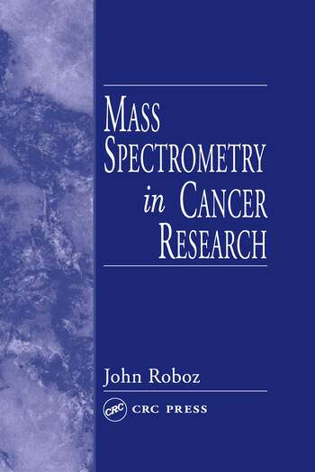 Mass Spectrometry in Cancer Research book cover