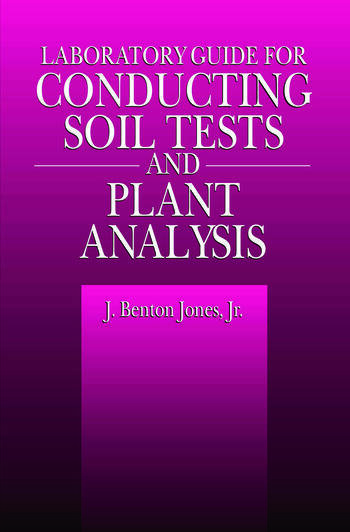 Laboratory Guide for Conducting Soil Tests and Plant Analysis book cover