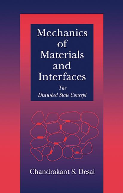 Mechanics of Materials and Interfaces The Disturbed State Concept book cover