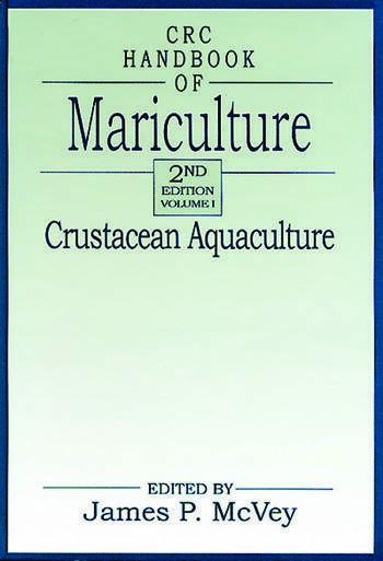 CRC Handbook of Mariculture, Volume I Crustacean Aquaculture, Second Edition book cover