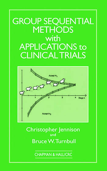 Group Sequential Methods with Applications to Clinical Trials book cover