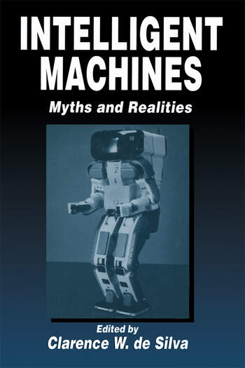 Intelligent Machines Myths and Realities book cover