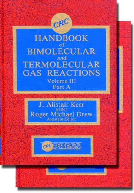 Handbook of Bimolecular and Termolecular Gas Reactions, Volume III, Part B book cover
