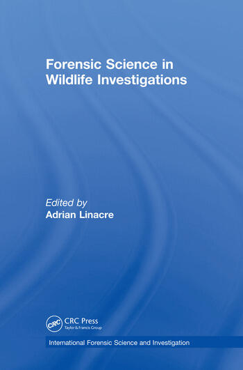 Forensic Science in Wildlife Investigations book cover