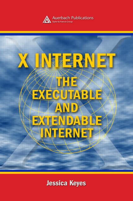 X Internet The Executable and Extendable Internet book cover
