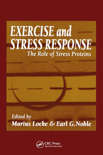 Exercise and Stress Response The Role of Stress Proteins book cover