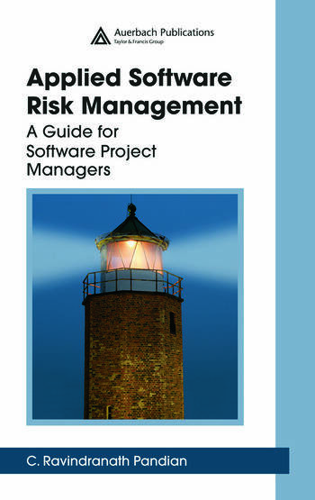 Applied Software Risk Management A Guide for Software Project Managers book cover