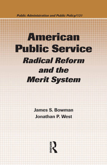 American Public Service Radical Reform and the Merit System book cover
