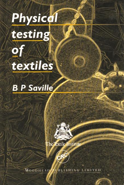 Physical Testing of Textiles book cover