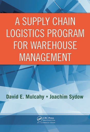 A Supply Chain Logistics Program for Warehouse Management book cover