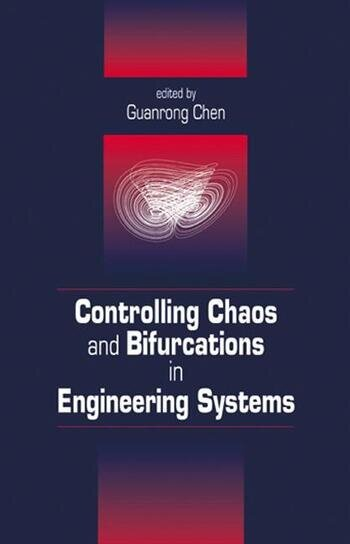 Controlling Chaos and Bifurcations in Engineering Systems book cover