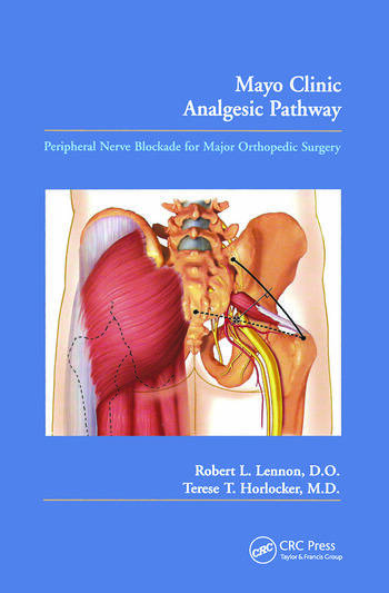 Mayo Clinic Analgesic Pathway Peripheral Nerve Blockade for Major Orthopedic Surgery and Procedural Training Manual book cover