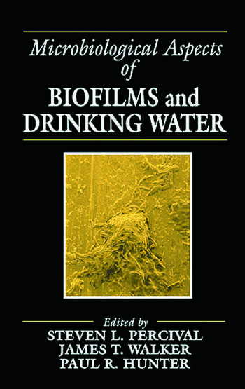 Microbiological Aspects of Biofilms and Drinking Water book cover