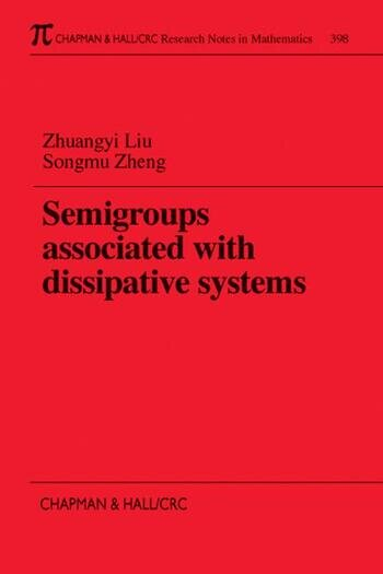 Semigroups Associated with Dissipative Systems book cover