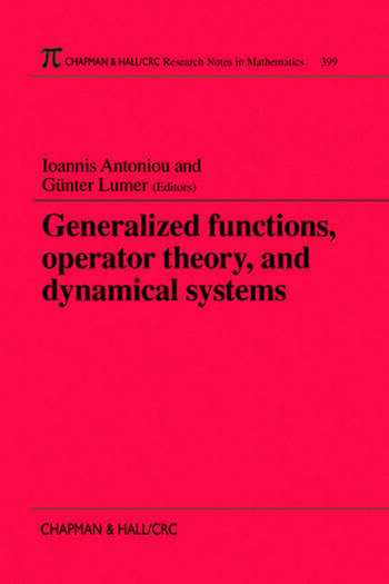 Generalized Functions, Operator Theory, and Dynamical Systems book cover