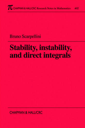 Stability, Instability, and Direct Integrals book cover