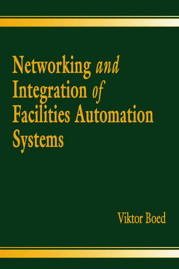 Networking and Integration of Facilities Automation Systems book cover