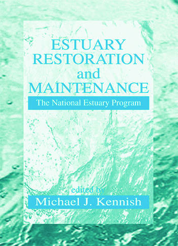 Estuary Restoration and Maintenance The National Estuary Program book cover