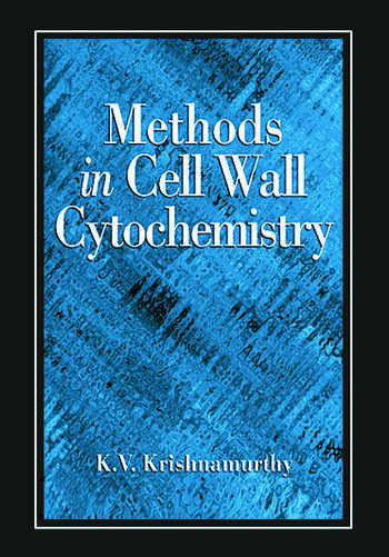 Methods in Cell Wall Cytochemistry book cover