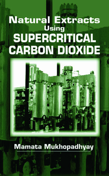Natural Extracts Using Supercritical Carbon Dioxide book cover