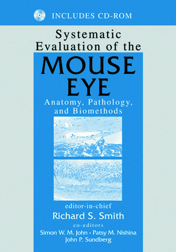 Systematic Evaluation of the Mouse Eye Anatomy, Pathology, and Biomethods book cover