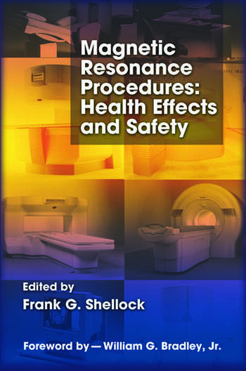 Magnetic Resonance Procedures Health Effects and Safety book cover