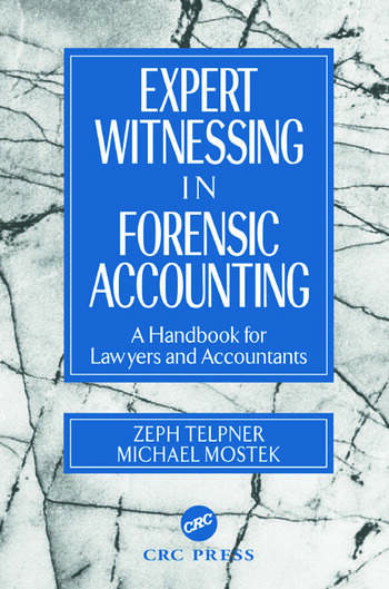 Expert Witnessing in Forensic Accounting A Handbook for Lawyers and Accountants book cover