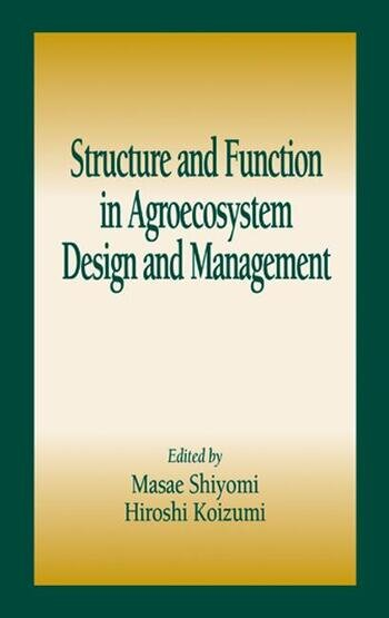 Structure and Function in Agroecosystem Design and Management book cover