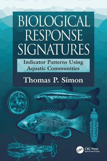 Biological Response Signatures Indicator Patterns Using Aquatic Communities book cover