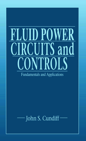 Fluid Power Circuits and Controls Fundamentals and Applications book cover