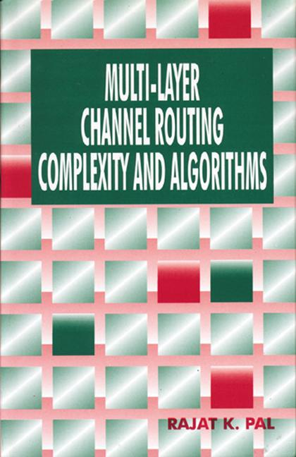 Multi-Layer Channel Routing Complexity and Algorithms book cover