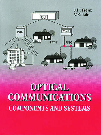 Optical Communications Components and Systems book cover