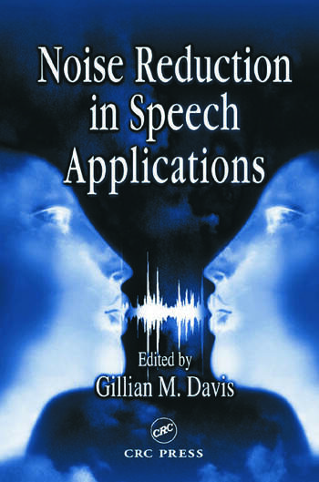 Noise Reduction in Speech Applications book cover