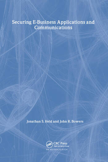 Securing E-Business Applications and Communications book cover