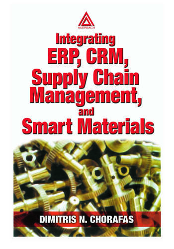 Integrating ERP, CRM, Supply Chain Management, and Smart Materials book cover
