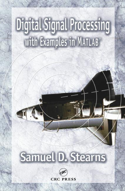 Digital Signal Processing with Examples in MATLAB®, Second Edition book cover
