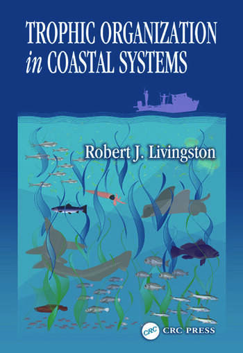 Trophic Organization in Coastal Systems book cover
