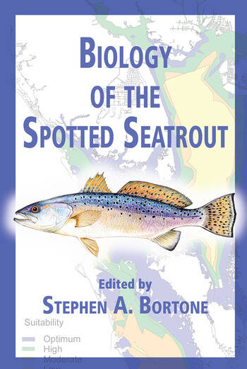 Biology of the Spotted Seatrout book cover